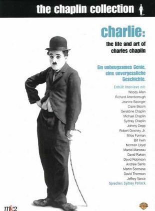 Charlie: Leben und Werk von Charles Chaplin