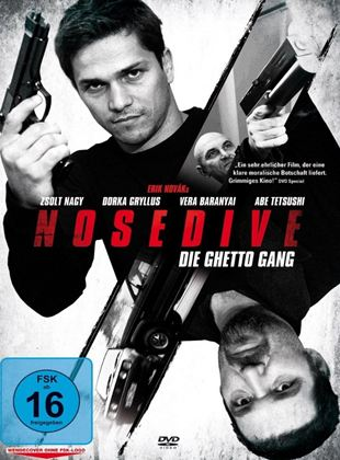Nosedive - Die Ghetto Gang