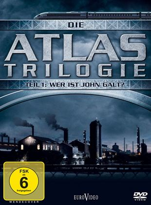 Die Atlas Trilogie: Wer ist John Galt?