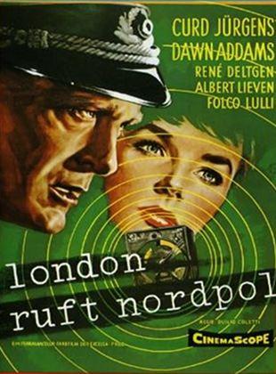 London ruft Nordpol