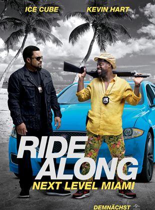 Ride Along 2: Next Level Miami