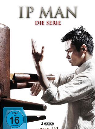 Ip Man - Die Serie