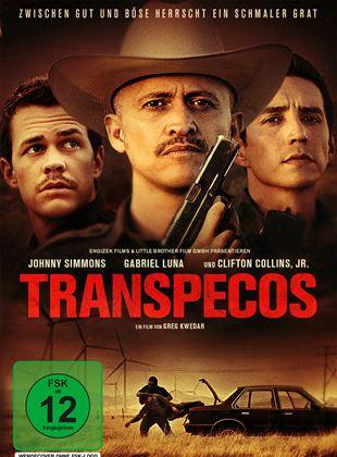 Transpecos - Zwischen Gut und Böse herrscht ein schmaler Grat