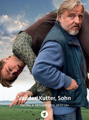 Vadder, Kutter, Sohn