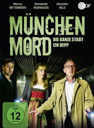 München Mord: Die ganze Stadt ein Depp