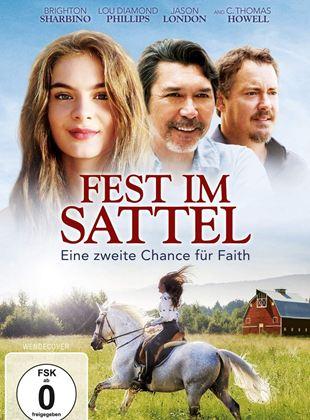 Fest im Sattel - Eine zweite Chance für Faith