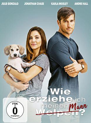 Wie erziehe ich meinen Mann? - Film 2018 - FILMSTARTS.de
