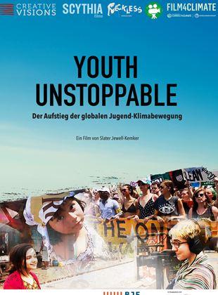 Youth Unstoppable - Der Aufstieg der globalen Jugend-Klimabewegung