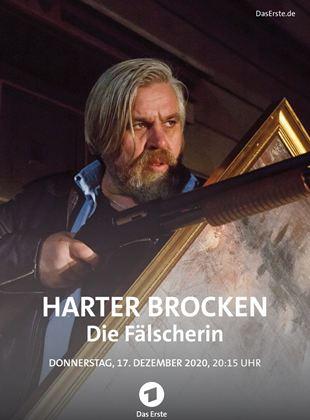 Harter Brocken: Die Fälscherin