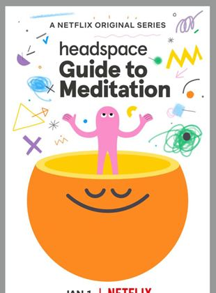 Headspace: Eine Meditationsanleitung