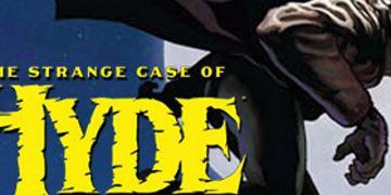 """""""The Strange Case of Hyde"""": Wird auf Comic-Con vorgestellt"""