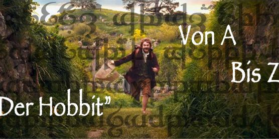 """allourhomes.net präsentiert: """"Der Hobbit"""" von A bis Z"""