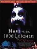 Haus der 1000 Leichen