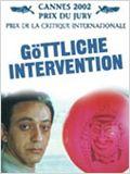 Göttliche Intervention - Eine Chronik von Liebe und Schmerz