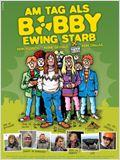 Am Tag als Bobby Ewing starb