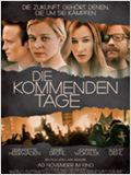 Die kommenden Tage