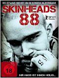 Skinheads 88