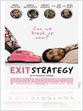 Exit Strategy: An Un-Romantic Comedy