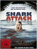 Shark Attack - Sie lauern in der Tiefe!