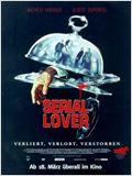 Serial Lover - Die letzte räumt die Leiche weg