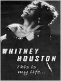 Whitney Houston : This is My Life