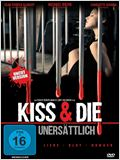 Kiss & Die - Unersättlich