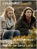 Camilla Läckberg: Mord in Fjällbacka - Die Tränen der Santa Lucia
