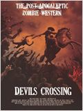 Cowboys vs. Zombies: The Devil's Crossing