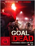 Goal of the Dead - Teil 1