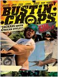 Bustin Chops - The Movie