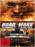 Road Wars - Willkommen in der Hölle