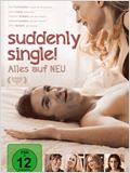 Suddenly Single! Alles auf NEU