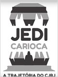 Jedi Carioca – A Trajetória do CJRJ