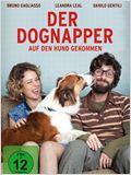 Der Dognapper - Auf den Hund gekommen