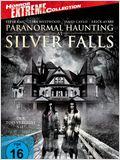 Paranormal Haunting At Silver Falls