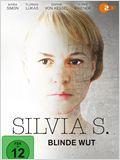 Silvia S. - Blinde Wut