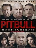 Pitbull: Nowe Porzadki
