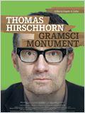 Thomas Hirschhorn - Gramsci Monument