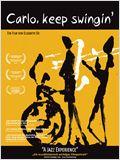 Carlo, Keep Swingin