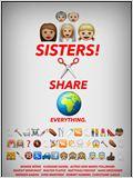 Weiber! Schwestern teilen. Alles.
