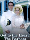 Get to the Heart - The Barbara Mandrell Story
