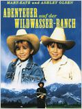Abenteuer auf der Wildwasser-Ranch