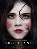 Ghostland - Stell dich deiner Angst
