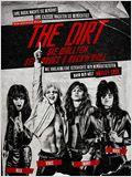 The Dirt: Sie wollten Sex, Drugs & Rock'n'Roll