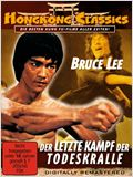 Bruce Lee - Der letzte Kampf der Todeskralle