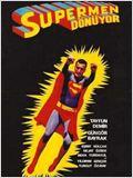 Supermen dönüyor