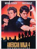American ninja 4 : the annihilation