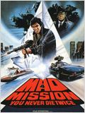 Mad Mission 4 - You Never Die Twice