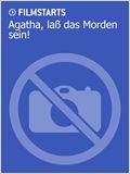 Agatha, laß das Morden sein!