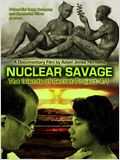 Nuclear Savage : The Islands of Secret Project 4.1
